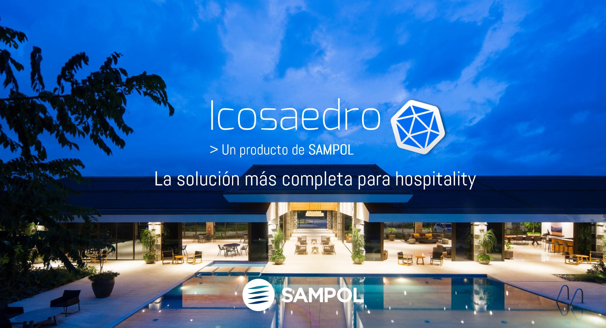 (Español) GRUPO SAMPOL LANZA EN FITUR 2020 LA INNOVADORA PLATAFORMA DE GESTIÓN HOTELERA 'ICOSAEDRO'